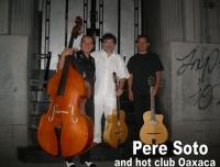 Pere Soto trio a Mexic